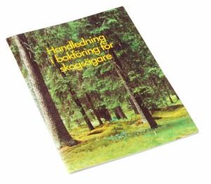Handledning och bokföring för skogsägare
